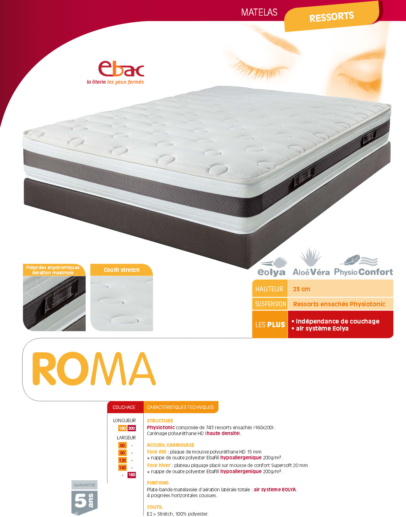 matelas ressorts ebac roma magasin de literie jirdeco la londe var. Black Bedroom Furniture Sets. Home Design Ideas